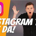 IGTV – Neue Instagram TV ist da!